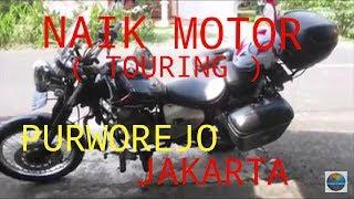 SOLO TOURING NAIK MOTOR PURWOREJO JAKARTA