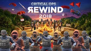 Critical Ops Rewind 2018 (Best Moments of the Year)