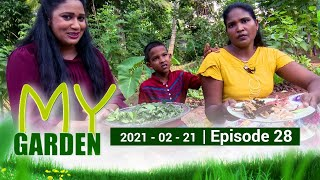 My Garden | Episode 28 | 21 - 02 - 2021