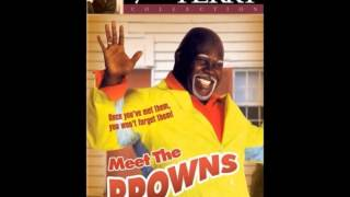 Meet The Browns - The Download - Don