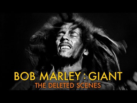 Bob Marley: Giant – Part 2: The Deleted Scenes