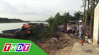 Ban bố tình huống khẩn cấp sạt lở bờ sông Hậu lần 2   THDT