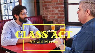 CLASS ACT: Vikrant Massey with Rajeev Masand I Chhapaak I Criminal Justice I Made in Heaven