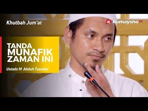 Khutbah Jum'at : Tanda Munafik Zaman Ini - Ustadz M Abduh Tuasikal