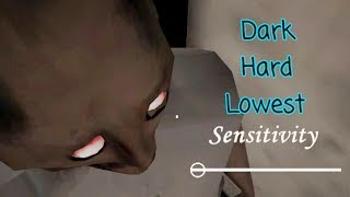 Granny Dark And Hard With Lowest Sensitivity