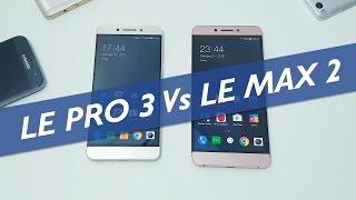 LeEco Le Pro 3 Vs Le Max 2 Speed Test and Comparison