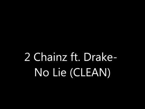 2 Chainz ft  Drake  No Lie  Clean Version