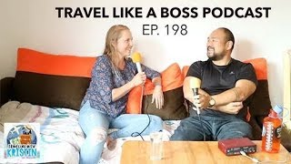 TRAVEL LIKE A BOSS PODCAST: Kristin Wilson Ep 198