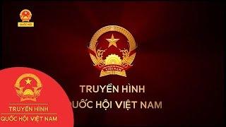 Trực tiếp | THQHVN