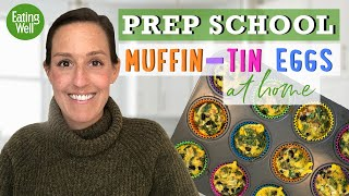 Making Muffin-Tin Eggs at Home | Easy and Delicious Breakfast Recipe | Prep School