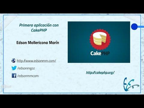 03. Curso de CakePHP. Primera aplicación con CakePHP (1ra Parte)