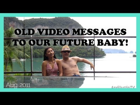 Old Video Messages To Our Baby! video