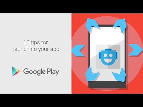 10 tips for launching your app