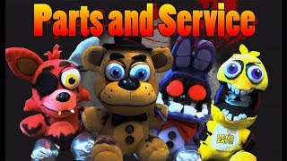 FNAF Plush - Parts And Service