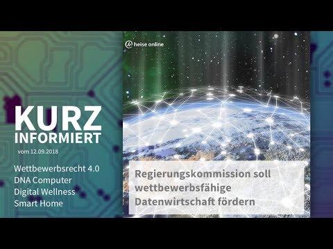 Wettbewerbsrecht 4.0, DNA Computer, Digital Wellness, Smart Home | Kurz informiert vom 12.09.2018: