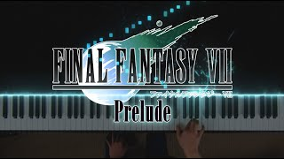 Final Fantasy VII - Prelude (Piano ピアノ)