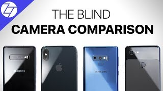 The Blind Smartphone Camera Test (2019) - S10+ vs iPhone XS Max vs Note 9 vs Pixel 3 XL!