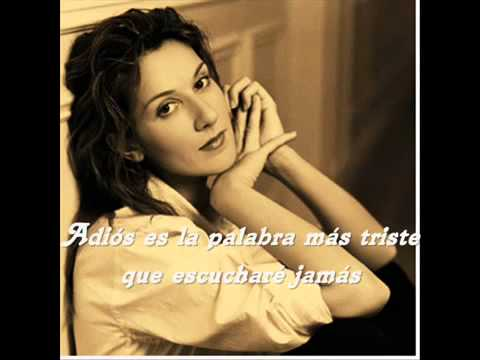 Celine Dion Goodbye's The Saddest Word Subtitulada Español360p H 264 Aac video