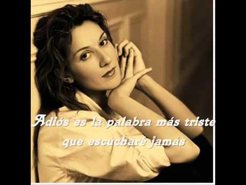 Celine Dion Goodbye's the saddest word subtitulada español360p H 264 AAC