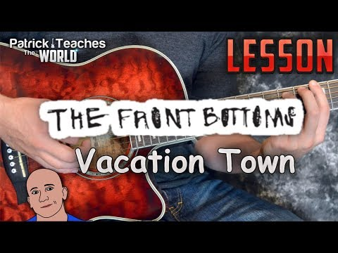 The Front Bottoms-Vacation Town-Guitar Lesson-Tutorial-How to Play-Easy