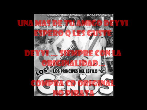 LOS GENIOS - BORRACHITO Y PERDIDO