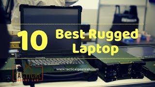 10 Best Rugged Laptop - Tactical Gears Lab 2019