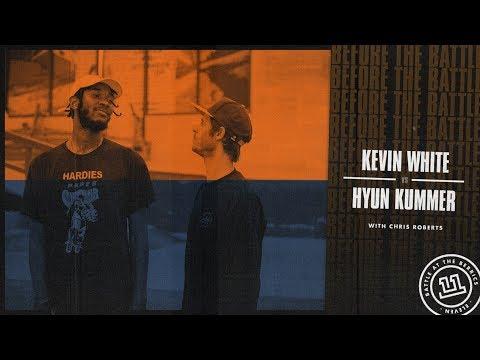 BATB 11 | Before The Battle - Week 3: Kevin White vs. Hyun Kummer