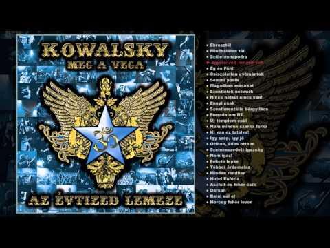 Kowalsky Meg A Vega - Az Évtized Lemeze (teljes Album)