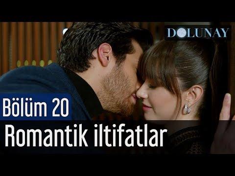 Dolunay 20. Bölüm - Romantik İltifatlar