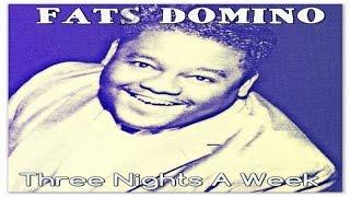 Watch Fats Domino Three Nights A Week video