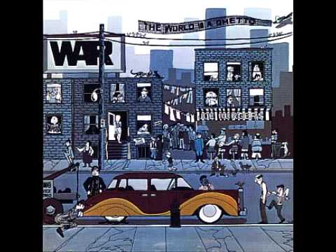 - The World Is A Ghetto by War -