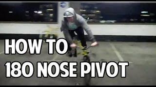 How To - 180 Nose Pivot