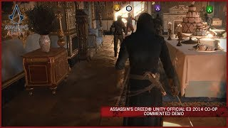 Assassins Creed Unity Official E3 2014 Coop Commented Demo SCAN