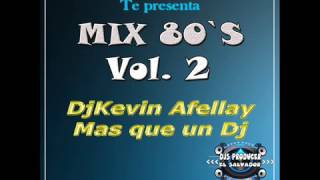 80`s Mix Vol 2   DjKevin Afellay   Djs P  ESA