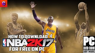 How to Download NBA 2k17 for FREE on PC!