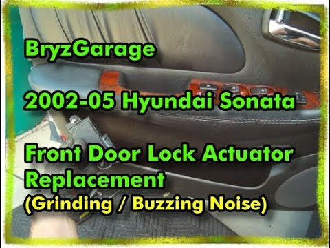2002-05 Hyundai Sonata Front Door Lock Actuator Replacement