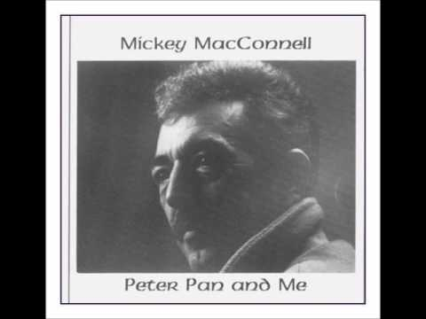 Mickey Macconnell - Peter Pan And Me