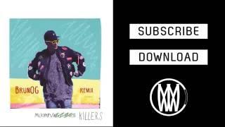 download lagu Mlkmn - Killers Brunog Remix gratis
