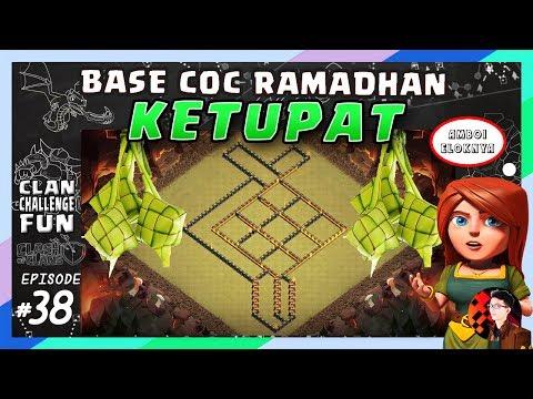 BASE CoC RAMADHAN - KETUPAT CANTIK!   CLAN CHALLENGE FUN #38