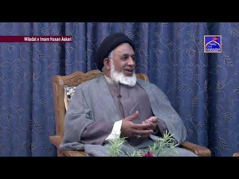 Wiladat e Imam Hasan Askari (a.s) By Naseer Azmi With Maulana Zameerul Hasan At Zainabia Studio 2019
