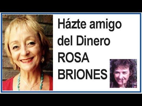 Hazte amigo del dinero. Rosa Briones