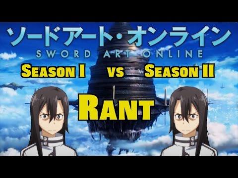SAO Season 1 vs Season 2 Rant