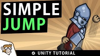 Simple Jump in Unity 2D (Unity Tutorial for Beginners)