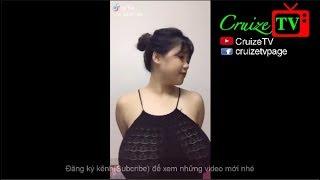 Cô gái có bộ ngực khủng và những clip HOT nhất 2018   Tuần 12/08-19/08   CruizeTV
