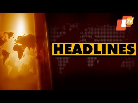 11  AM  Headlines 8 August 2018 OTV
