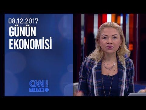Günün Ekonomisi 08.12.2017 Cuma