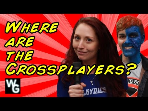 Where are the Crossplaying Guys?