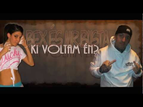 BeX s Mr.Busta - Ki Voltam n?
