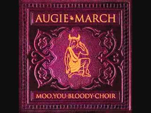 Augie March - Stranger Strange