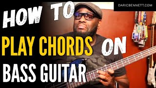 HOW TO BUILD AND PLAY CHORDS ON BASS | Bass Guitar Tips ~ Daric Bennett's Bass Lessons